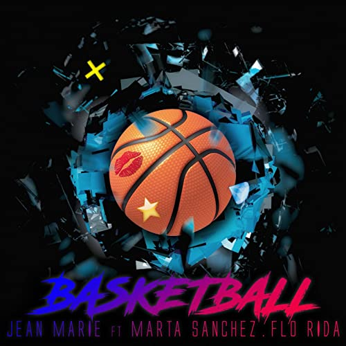 BASKETBALL · JEAN MARIE FEAT. MARTA SÁNCHEZ & FLO RIDA