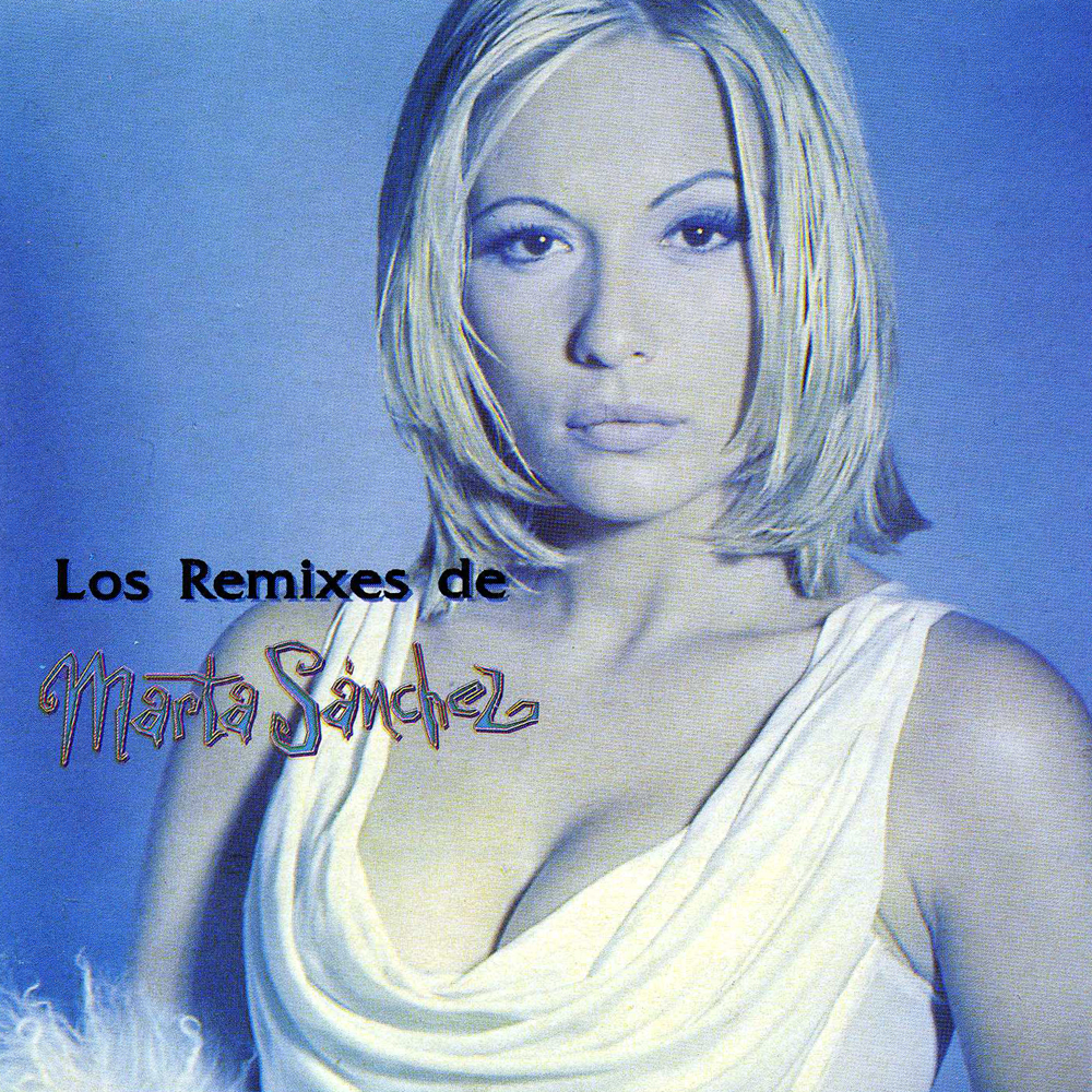 los remixes de marta sánchez
