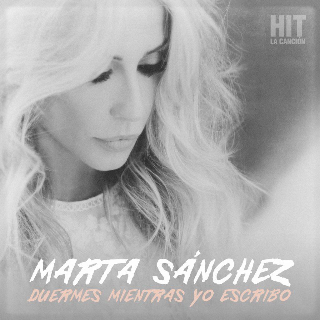 Marta Sánchez Duermes mientras yo escribo