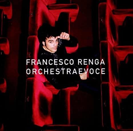 ORCHESTRA E VOCE FRANCESCO RENGA